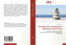Bookcover of Manager des Compétences Collectives Inter-Firmes
