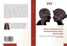 Bookcover of Bases cérébrales de la communication inter-personnelle