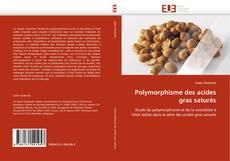 Polymorphisme des acides gras saturés的封面