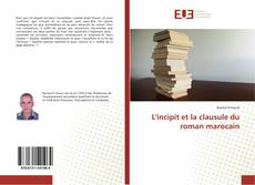 Borítókép a  L'incipit et la clausule du roman marocain - hoz