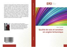 Bookcover of Qualité de voix et variation en anglais britannique