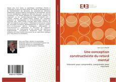 Bookcover of Une conception constructiviste du retard mental