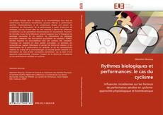 Copertina di Rythmes biologiques et performances: le cas du cyclisme