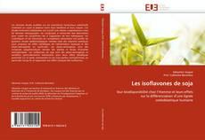 Bookcover of Les isoflavones de soja