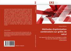 Bookcover of Méthodes d''optimisation combinatoire sur grilles de calcul