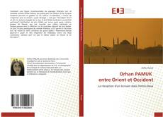 Bookcover of Orhan PAMUK entre Orient et Occident