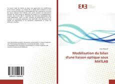 Buchcover von Modélisation du bilan d'une liaison optique sous MATLAB