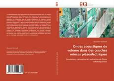 Buchcover von Ondes acoustiques de volume dans des couches minces piézoélectriques