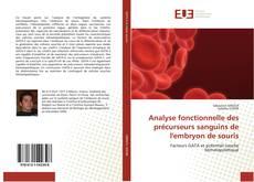 Обложка Analyse fonctionnelle des précurseurs sanguins de l'embryon de souris