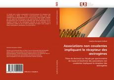 Copertina di Associations non covalentes impliquant le récepteur des œstrogènes