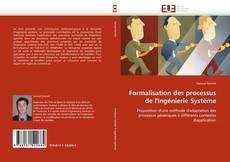 Couverture de Formalisation des processus de l''Ingénierie Système