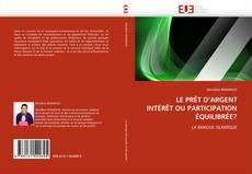Capa do livro de LE PRÊT D''ARGENT INTÉRÊT OU PARTICIPATION ÉQUILIBRÉE?