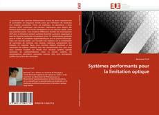 Bookcover of Systèmes performants pour la limitation optique