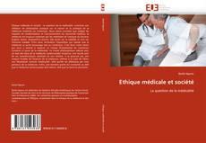 Обложка Ethique médicale et société