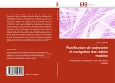 Portada del libro de Planification de trajectoire et navigation des robots mobiles