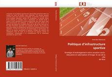 Bookcover of Politique d''infrastructure sportive
