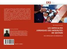 Обложка LES DIFFICULTES JURIDIQUES DES MODALITES DE GESTION