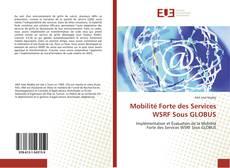 Mobilité Forte des Services WSRF Sous GLOBUS kitap kapağı