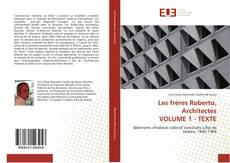 Bookcover of Les frères Roberto, Architectes VOLUME 1 - TEXTE