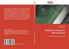 Bookcover of Recherche clinique et thérapeutique