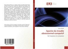 Portada del libro de Spectre du trouble obsessionnel-compulsif