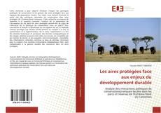 Bookcover of Les aires protégées face aux enjeux du développement durable