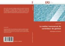 Borítókép a  Le métier transversal du contrôleur de gestion - hoz