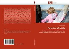 Bookcover of Parents maltraités