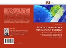 Étude de la reconnaissance moléculaire d''un biocapteur kitap kapağı