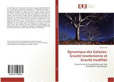 Bookcover of Dynamique des Galaxies: Gravité newtonienne et Gravité modifiée