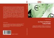 Bookcover of La Sous-traitance industrielle