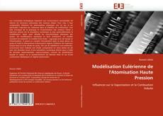 Borítókép a  Modélisation Eulérienne de l''Atomisation Haute Pression - hoz