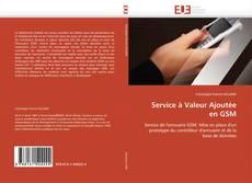 Capa do livro de Service à Valeur Ajoutée  en GSM
