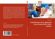 Bookcover of Contribution de la galectine 9 aux interactions hôte-tumeur