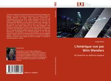 Bookcover of L''Amérique vue par Wim Wenders