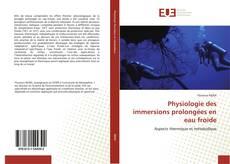 Bookcover of Physiologie des immersions prolongées en eau froide