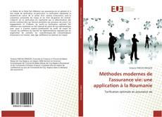 Couverture de Méthodes modernes de l'assurance vie: une application à la Roumanie