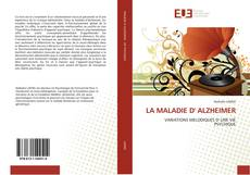 Bookcover of LA MALADIE D'' ALZHEIMER