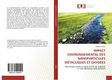 Couverture de IMPACT ENVIRONNEMENTAL DES NANOPARTICULES MÉTALLIQUES ET OXYDÉES