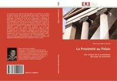 Bookcover of La Proximité au Palais