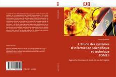 Обложка L'étude des systèmes d'information scientifique et technique TOME I
