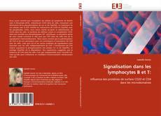 Portada del libro de Signalisation dans les lymphocytes B et T: