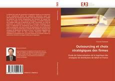 Обложка Outsourcing et choix stratégiques des firmes