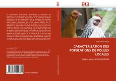 Bookcover of CARACTERISATION DES POPULATIONS DE POULES LOCALES