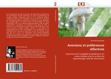 Couverture de Aversions et préférences olfactives