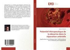 Buchcover von Potentiel thérapeutique de la décorine dans la réparation artérielle