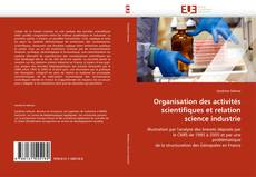 Bookcover of Organisation des activités scientifiques et relation science industrie