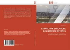 Bookcover of LA MACHINE SYNCHRONE DES DÉFAUTS INTERNES