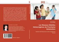 Portada del libro de Les Réseaux Mobiles Hétéorogènes de Prochaine Génération