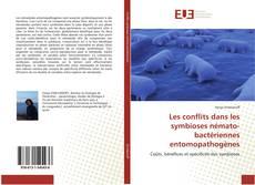 Bookcover of Les conflits dans les symbioses némato-bactériennes entomopathogènes
